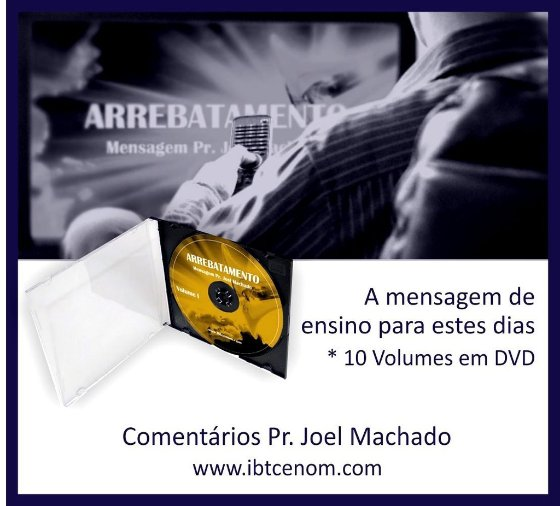 O ARREBATAMENTO - Volume IV (Ensino)