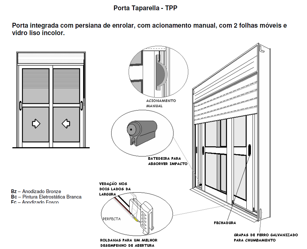 #664745 Porta Integrada em Alumínio Branco com Persiana de Enrolar e 2 Folhas  4092 Fecho Tipo Orelha Para Janela De Aluminio De Correr