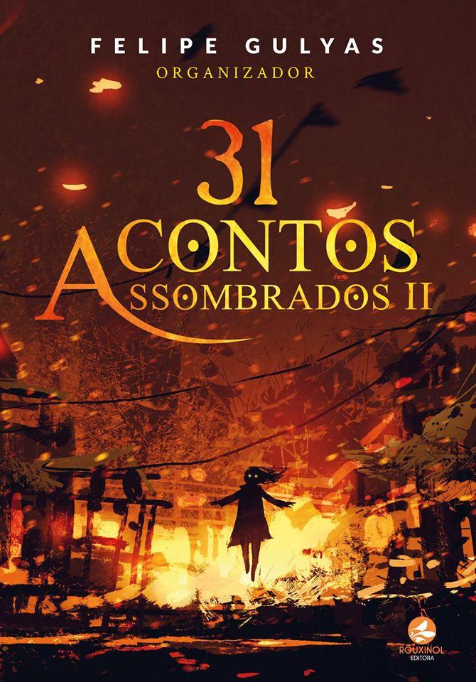 31 Contos Assombrados Vol. II - Livraria Rouxinol