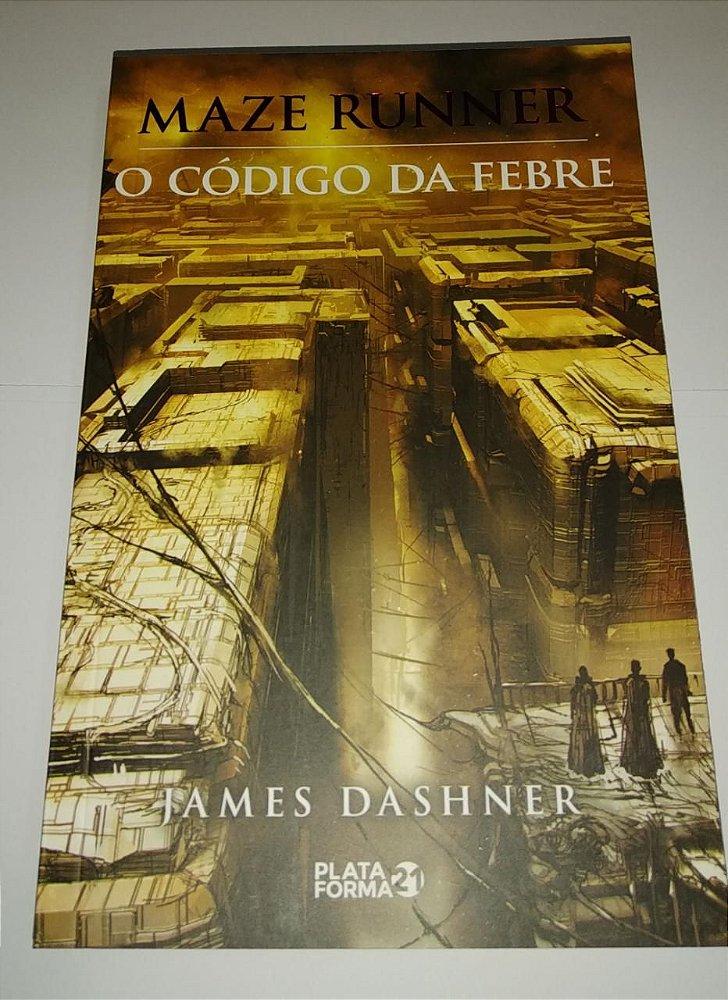 O código da febre - Maze Runner - James Dashner