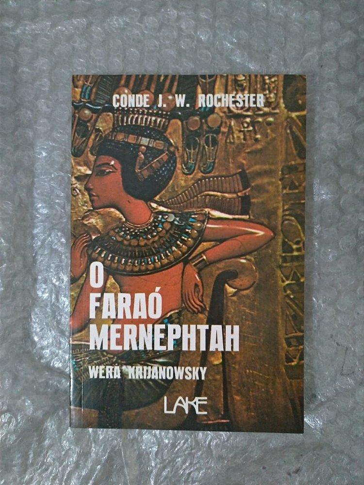 Faraó Mernephtah, O - J.w. Rochester (espirito), livro