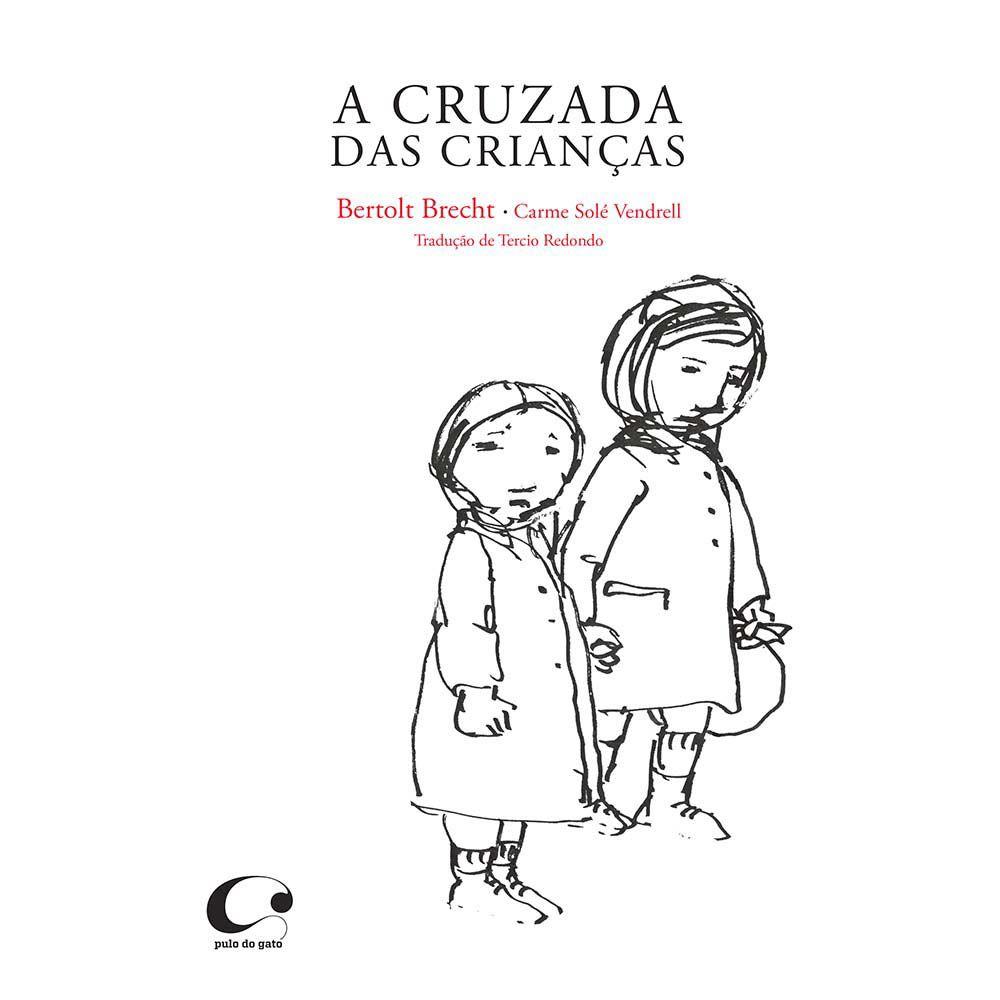 """Capa do livro """"A cruzada das crianças"""". Traços em preto desenham duas crianças com uma trouxa nas mãos e olhar triste, num fundo todo branco"""