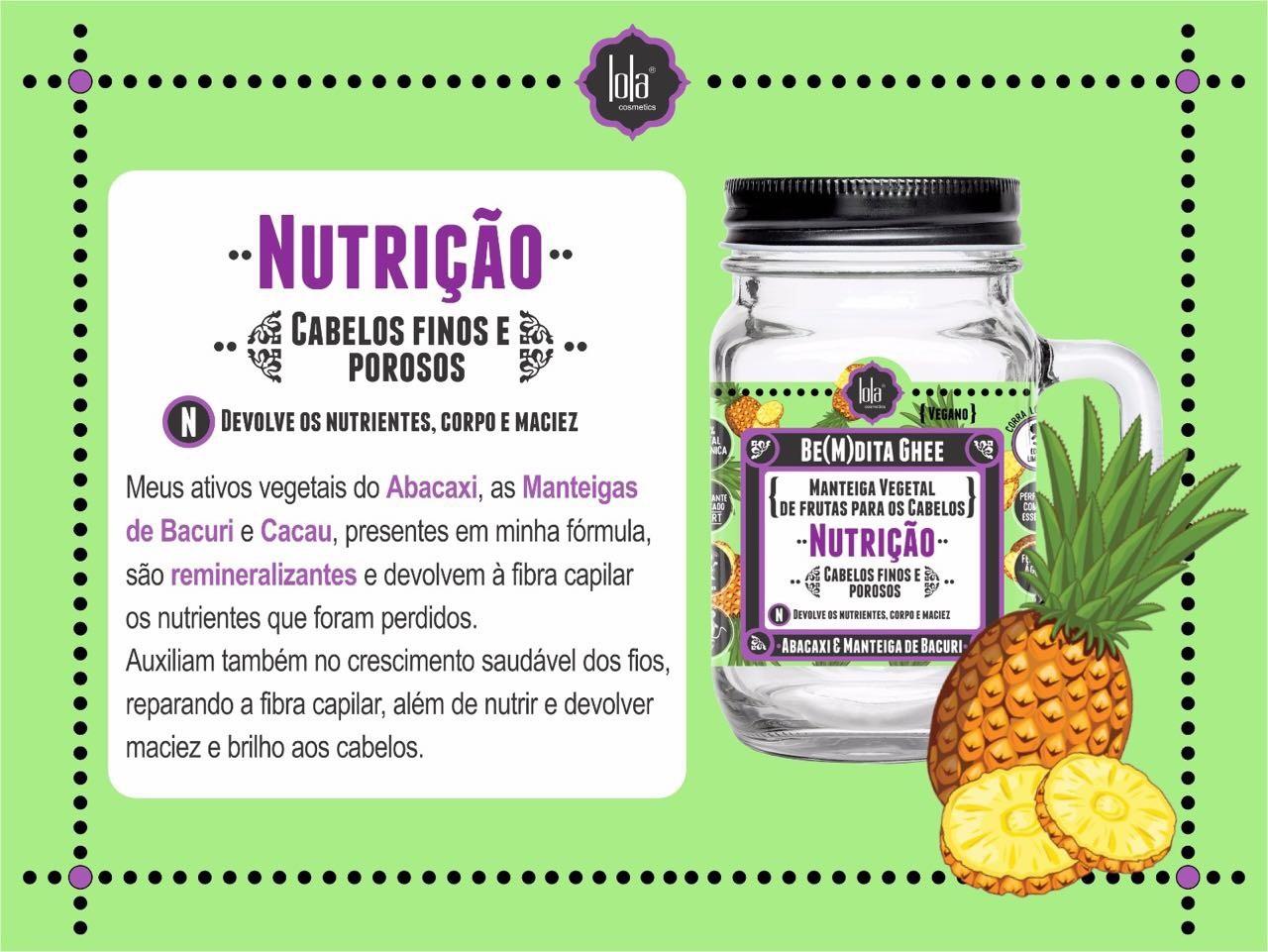 Lola Cosmetics Be(m)dita Ghee Abacaxi e Manteiga de Bacuri Máscara de Nutrição 350g