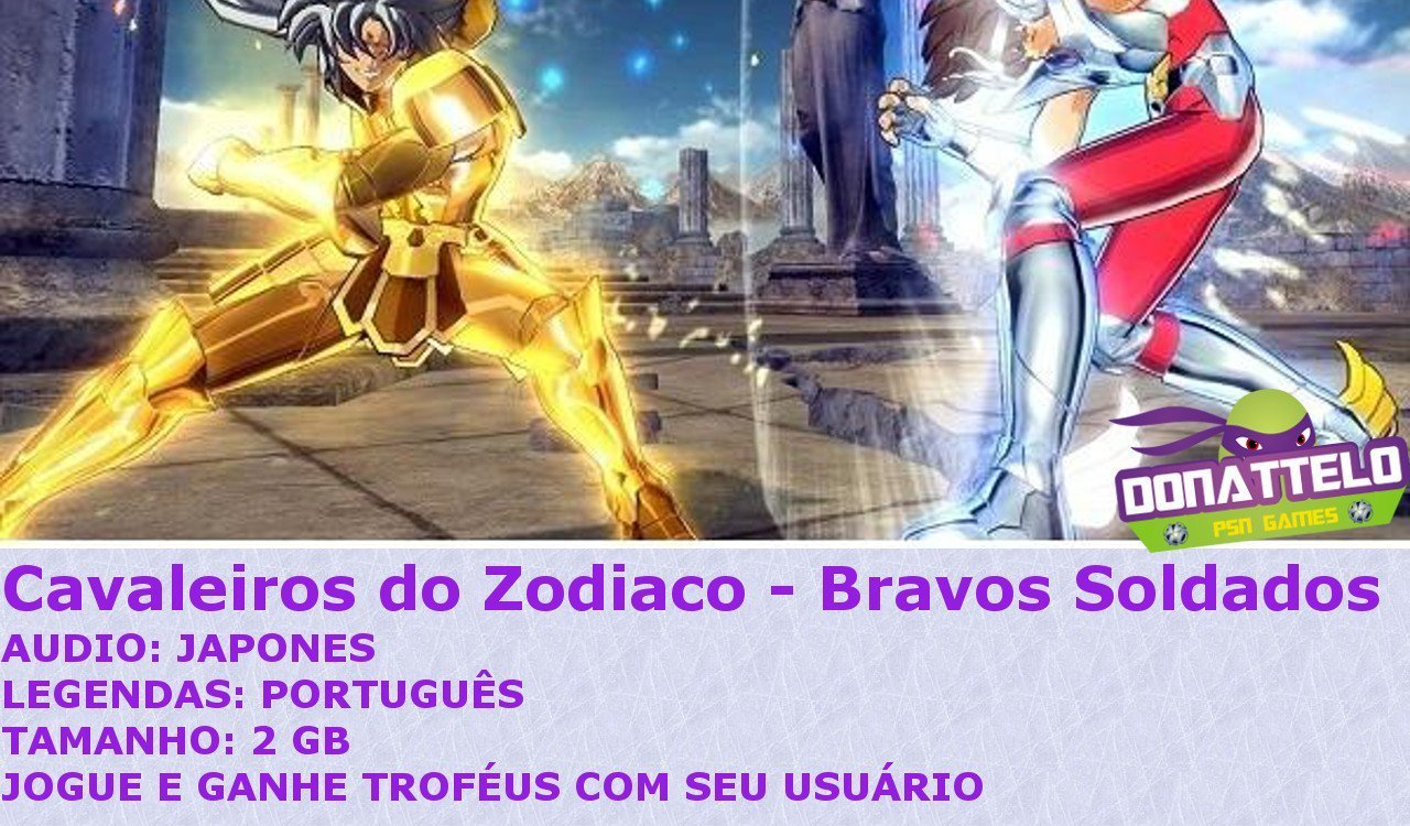 Cavaleiros do Zodiaco Bravos Soldados