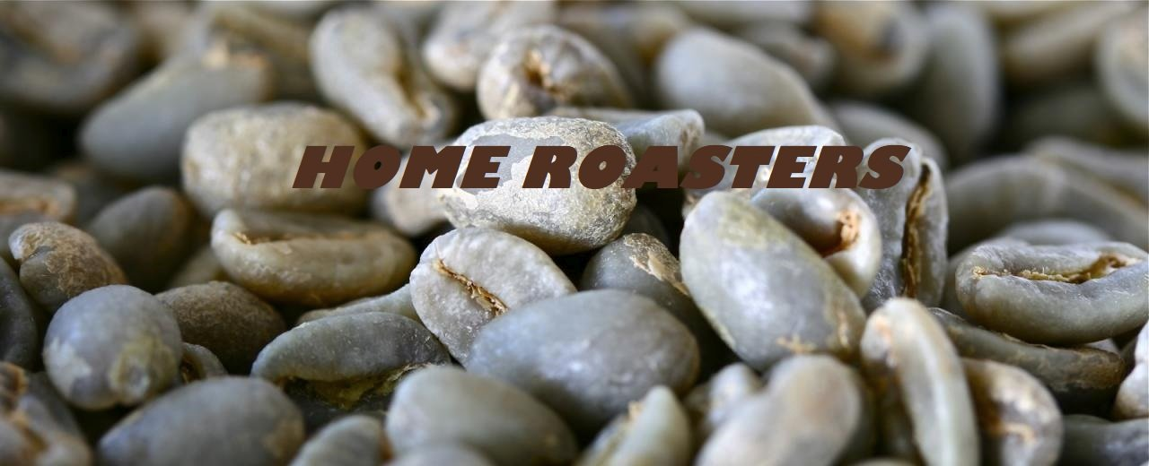HOME ROASTERS