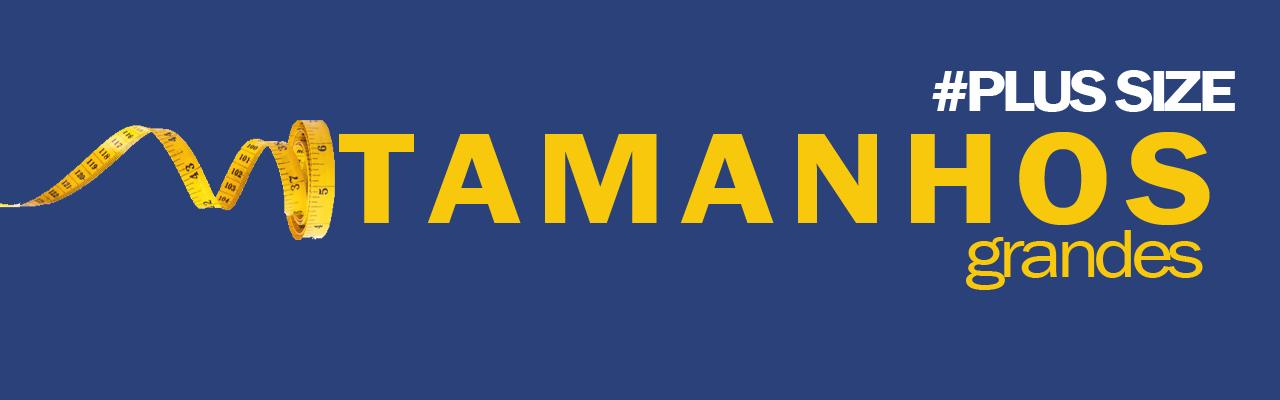 TAMANHOS GRANDES