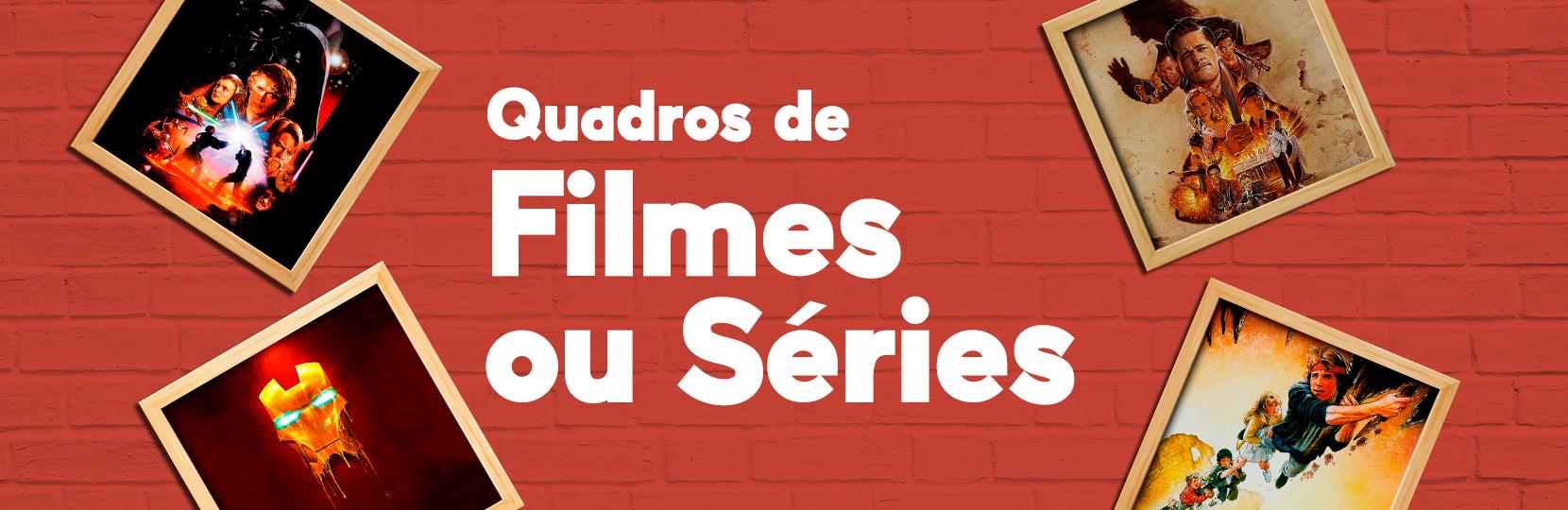 Quadros de Filmes e Series