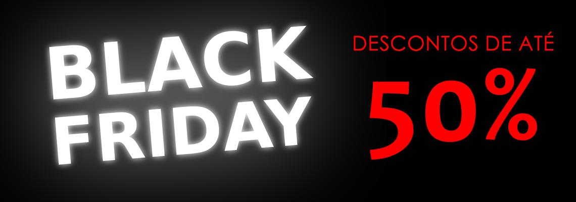 Black Friday 2020 - Até 50% de desconto