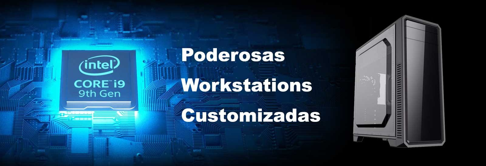 Workstation Poderosas