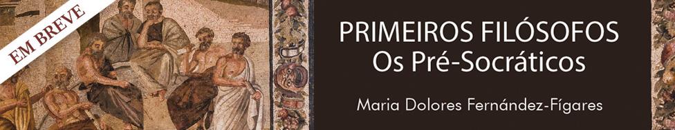 EM BREVE - PRIMEIROS FILOSOFOS