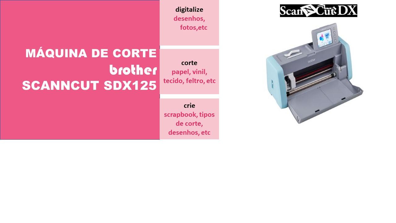 Máquina de corte ScannCut SDX125