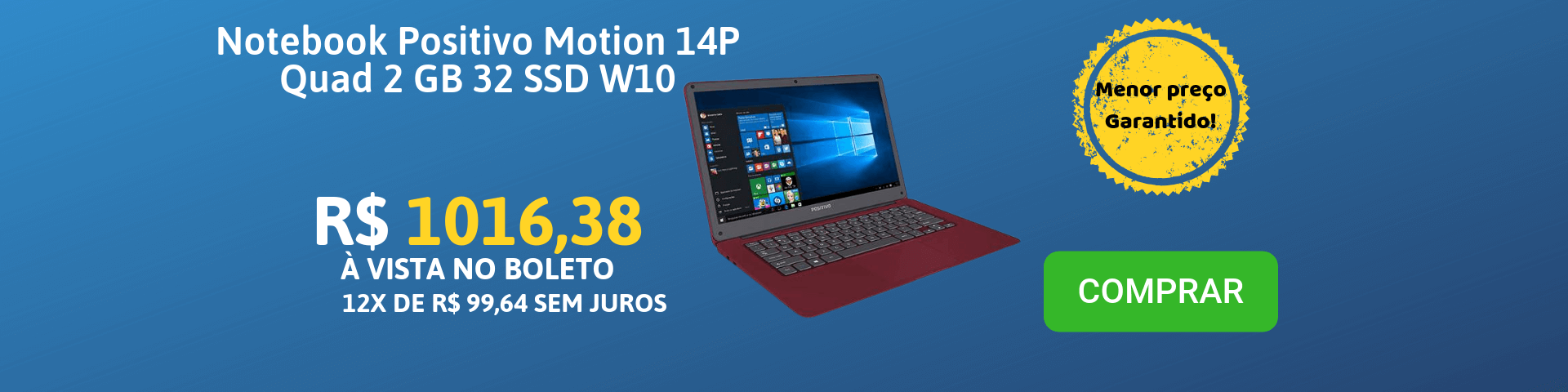 NOTEBOOK POSITIVO MOTION 14P QUAD 2GB 32SSD W10 - 3001298