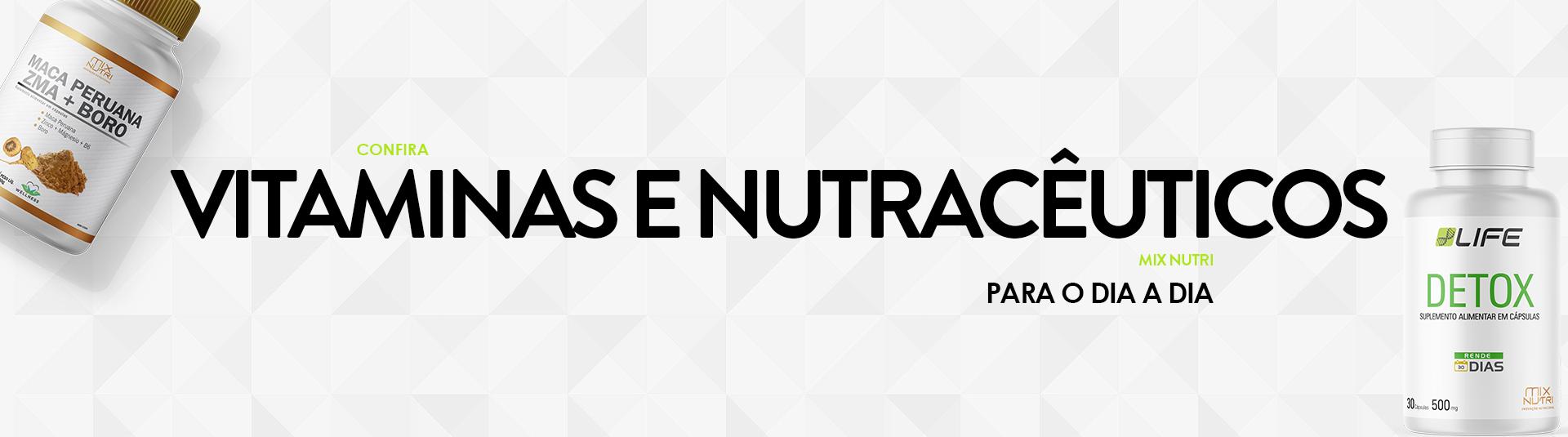 Vitaminas e Nutracêuticos