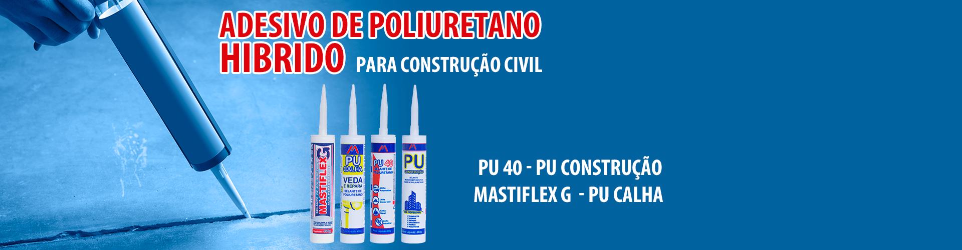 Mastiflex - Adesivo de Poliuretano Híbrido