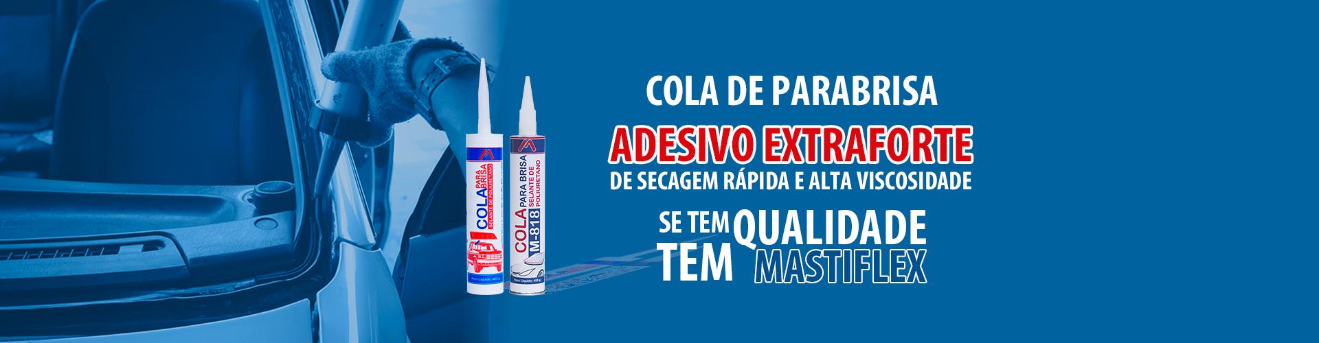 Cola de Parabrisas Mastiflex