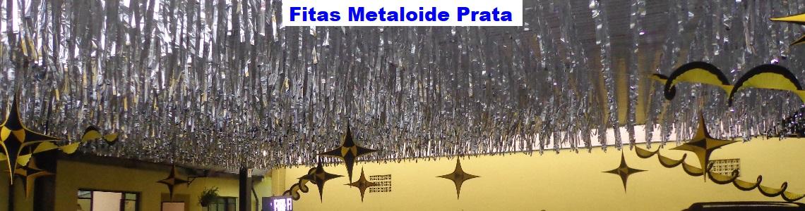 Fitas Metaloide Prata