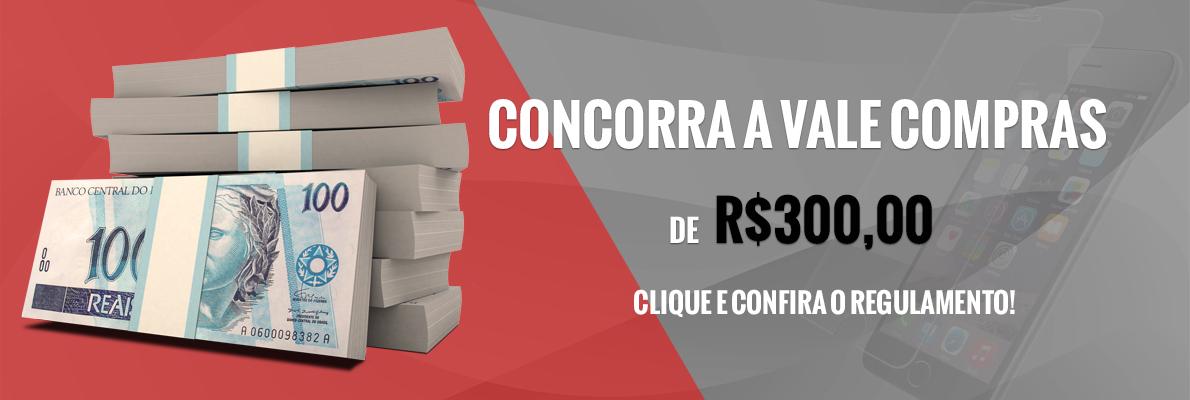 Promoção Vale Compras R$300,00
