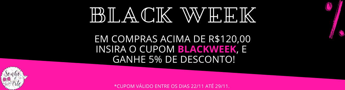 Black Week Sonho&Arte