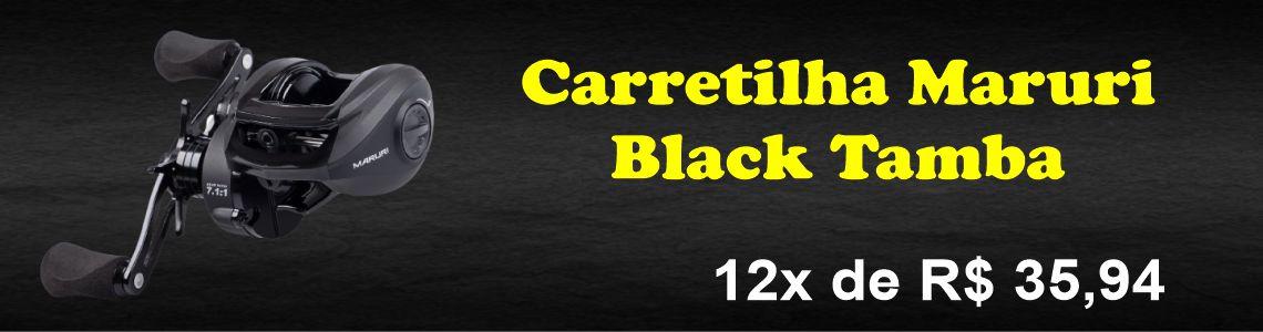Carretilha Black Tamba