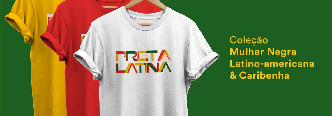 Coleção Pretas Latinas