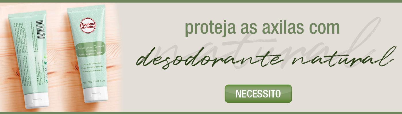 DESODOANTE NATURAL BOUTIQUE DO CORPO 1