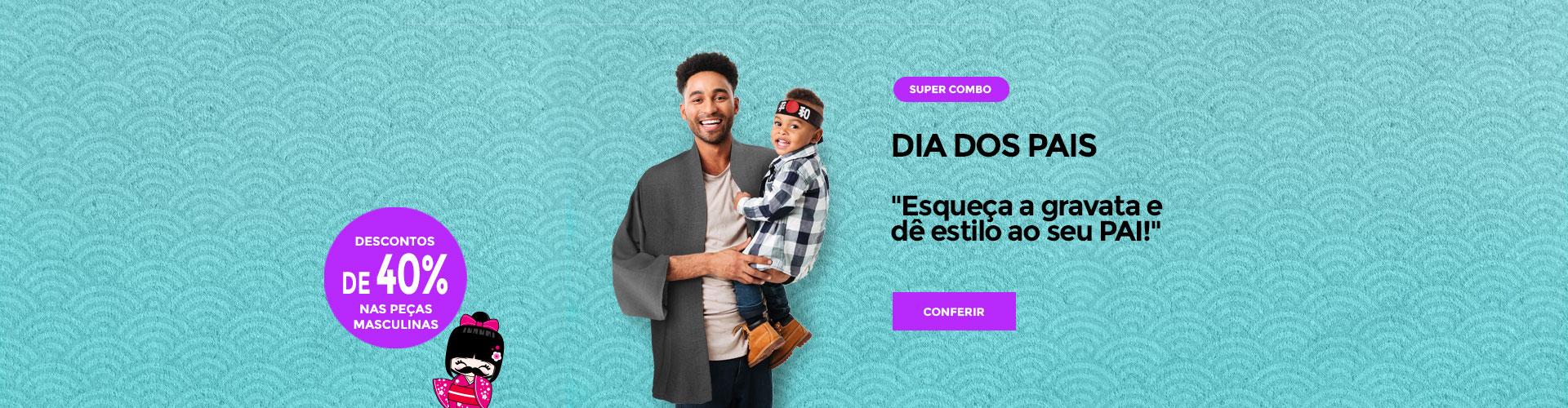 Promoção Dia dos Pais 40%OFF