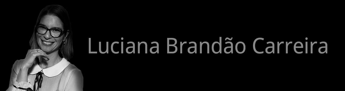 Luciana Brandão Carreira