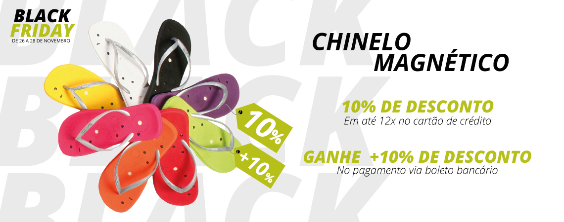Black Friday Chinelo Magnético