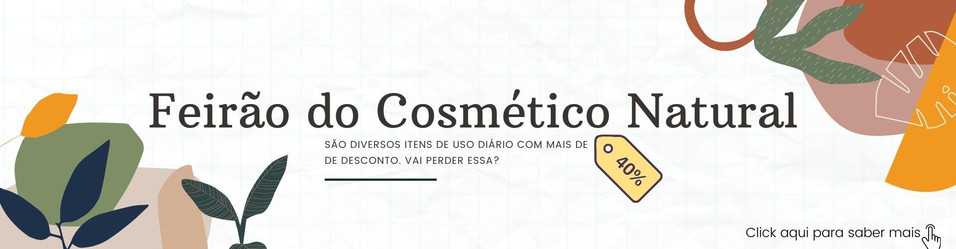 FEIRÃO DO COSMÉTICO NATURAL