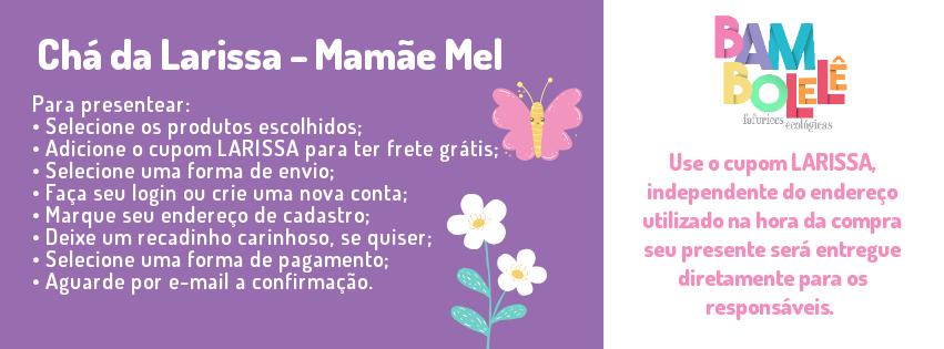 Chá da Larissa - Mamãe Mel