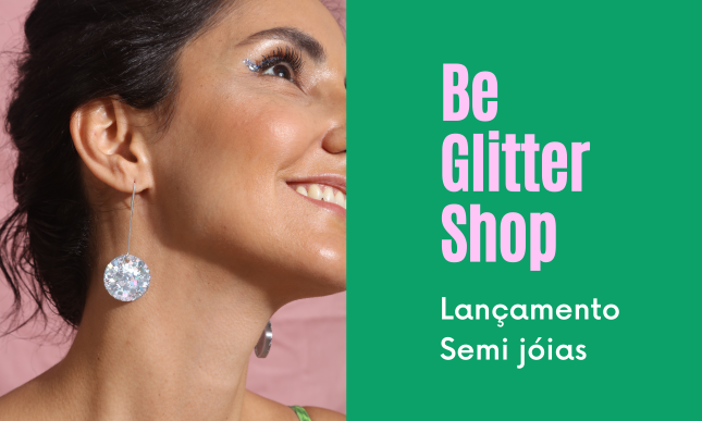Banner Lançamento Be Glitter Shop Gaby