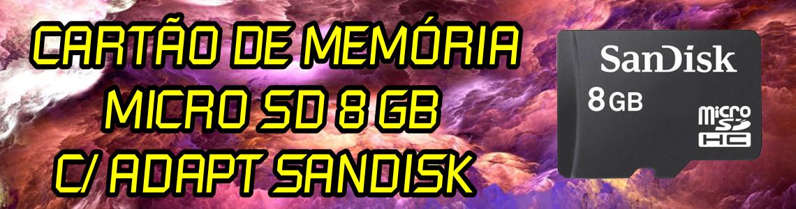 Cartão de Memória SanDisk Micro SD 8GB + Adpt