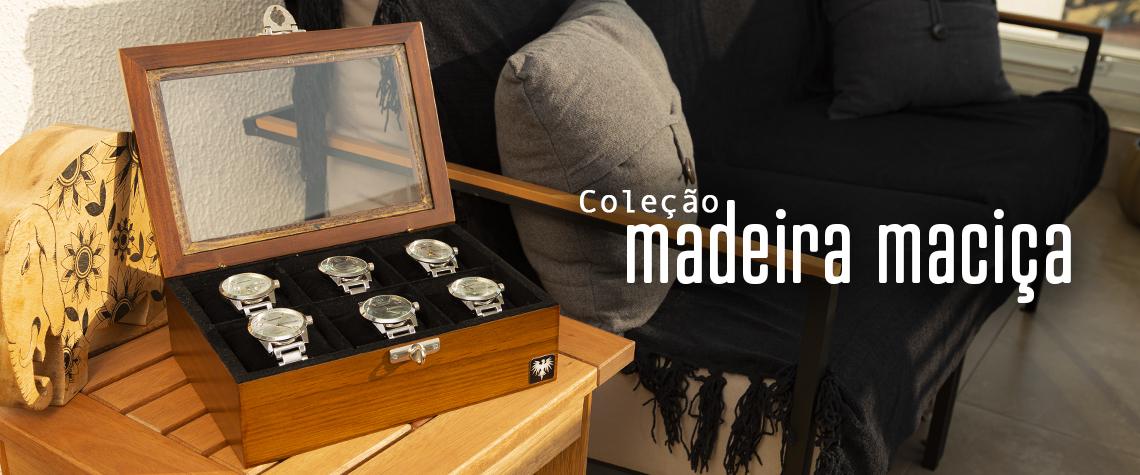 Coleção Madeira Maciça
