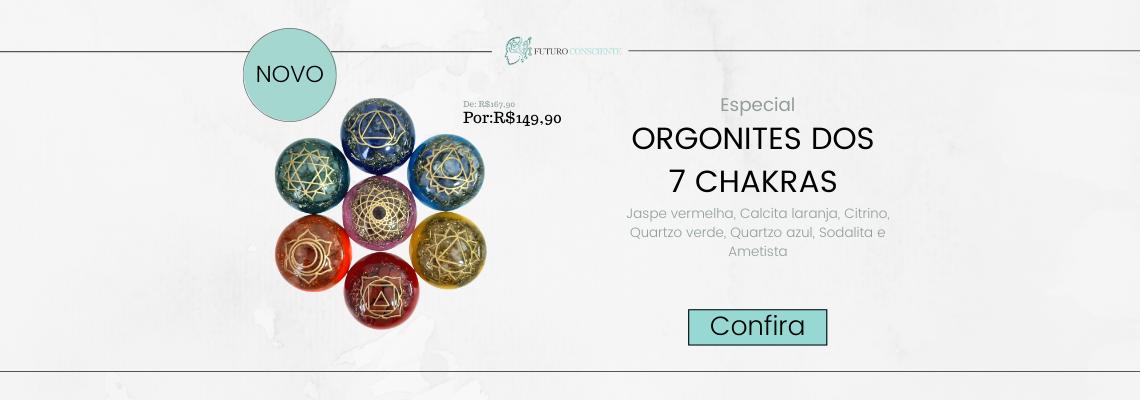 ORGONITES DOS 7 CHAKRAS