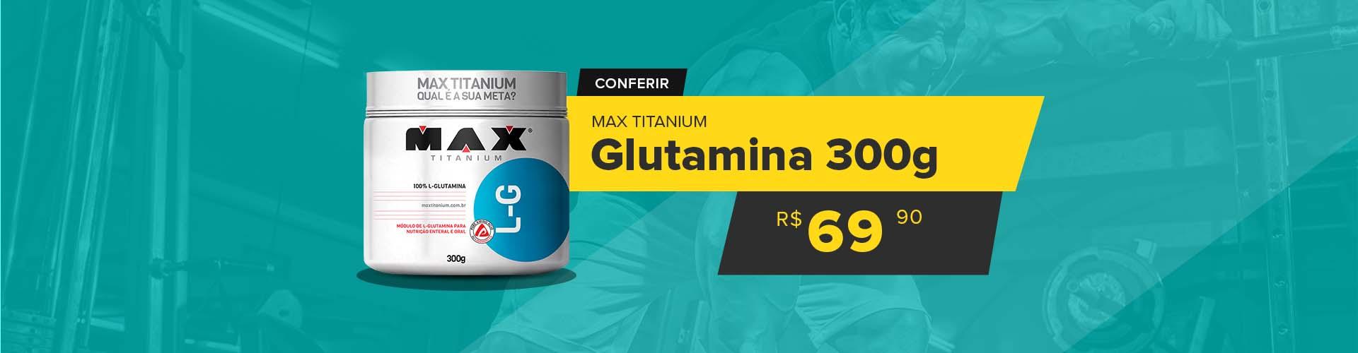 GLUTAMINA 300g MAXTITANIUM