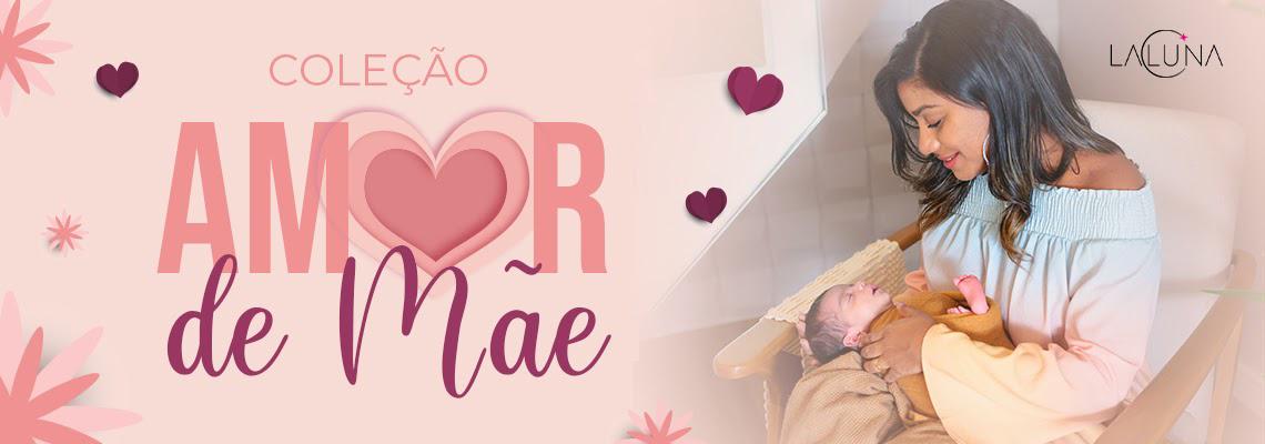 02-05-21 COLECAO AMOR DE MAE