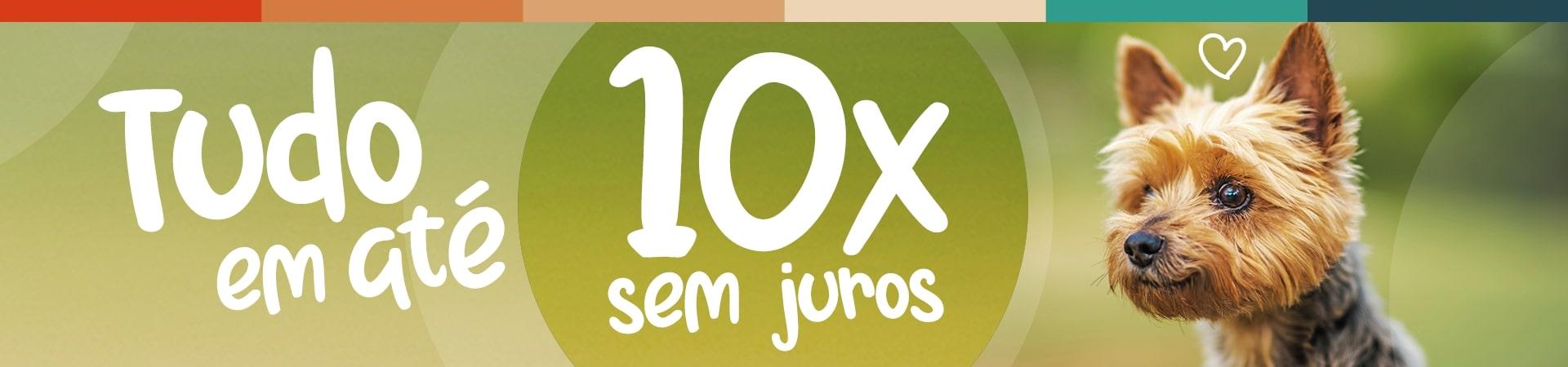 TUDO EM ATÉ 10X SEM JUROS