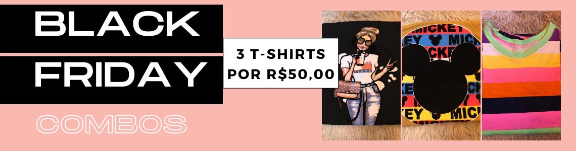 COMBO PROMOCIONAL 3 TEE POR R$ 50,00