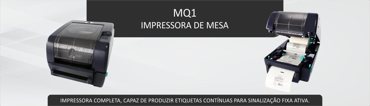 IMPRESSORA DE ETIQUETA MQ1
