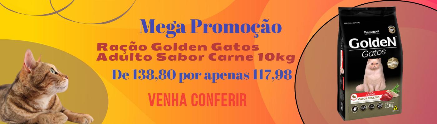 mega promoção  ração Golden gatos