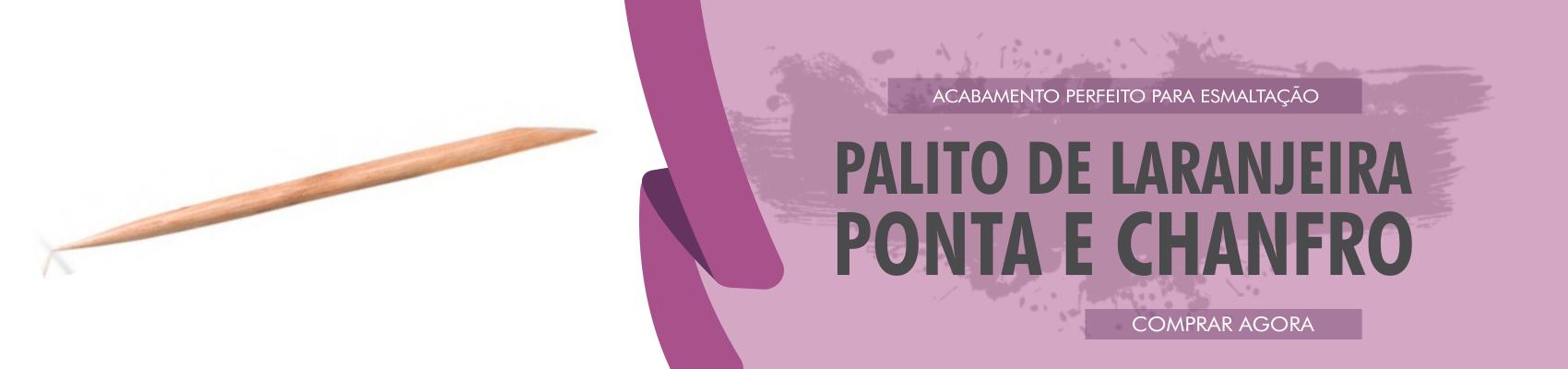 PALITO - PONTA E CHANFRO