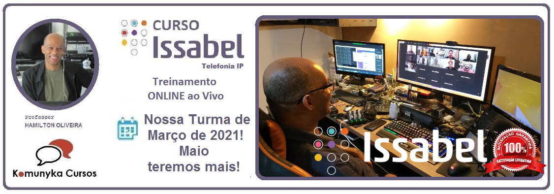 Treinamento Online Issabel PBX ao Vivo - Março 2021