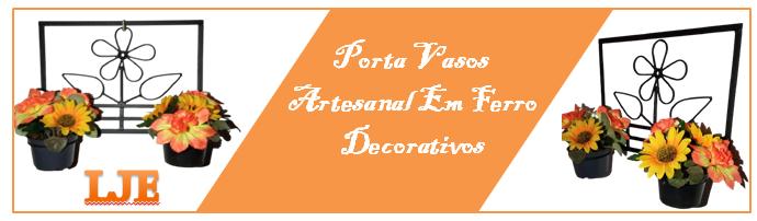 Porta Vasos Artesanal Em Ferro Decorativos