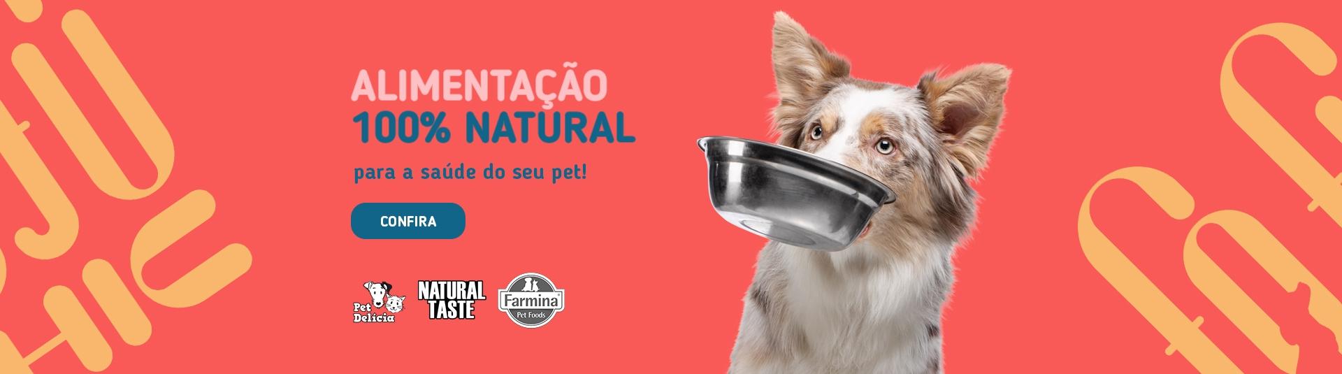Alimentação 100% natural