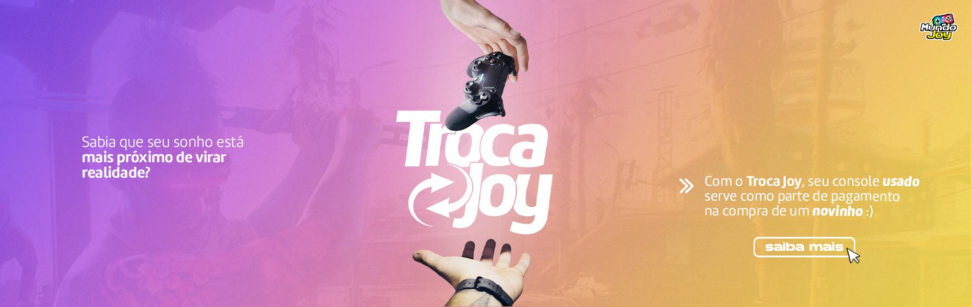 Troca Joy