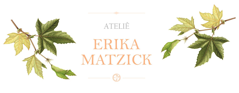 Atelie Erika Matzick
