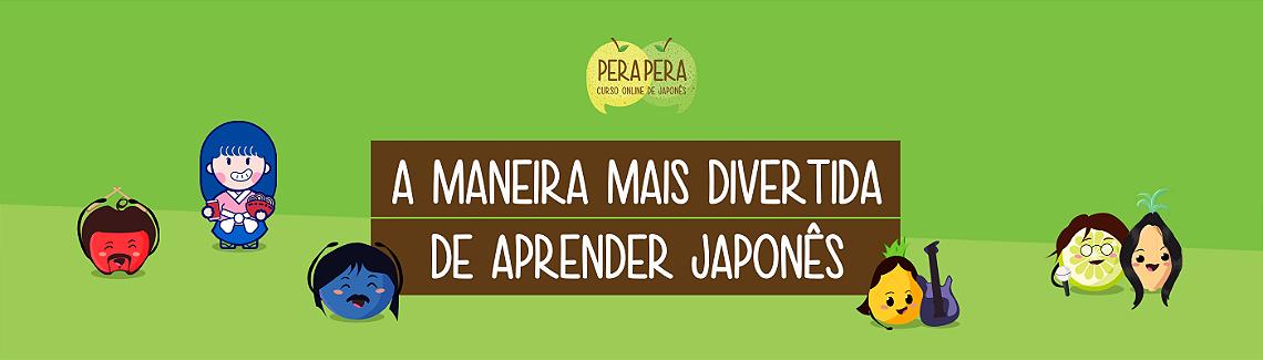 Pera Pera Escola Online de Japonês.
