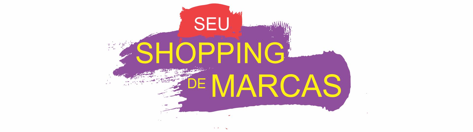 SEU SHOPPING DE MARCAS