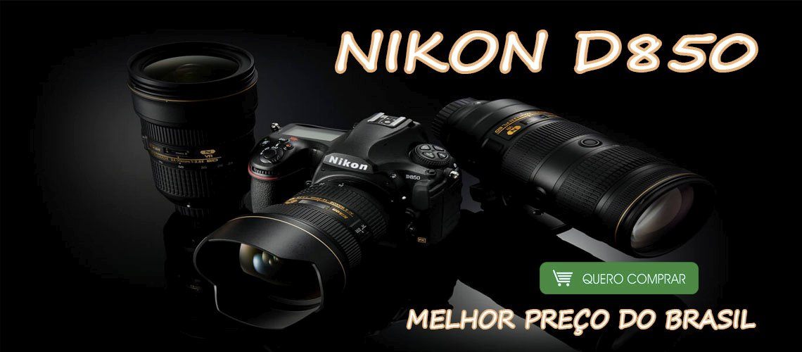 NIKON D850 PREÇO