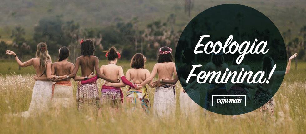 Ecologia Feminina